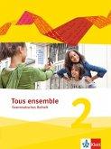 Tous ensemble 2. Grammatisches Beiheft. Ausgabe 2013