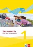 Tous ensemble 1. Materialien für die Freiarbeit. Ausgabe 2013