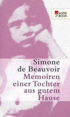 Memoiren einer Tochter aus gutem Hause (eBook, ePUB) - Beauvoir, Simone De