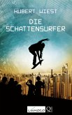 Die Schattensurfer (eBook, ePUB)