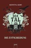 Die Entscheidung / Das Tal Season 2 Bd.4 (eBook, ePUB)