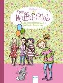 Beste Freundinnen und das Super-Kaninchen / Der Muffin-Club Bd.3 (eBook, ePUB)