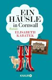 Ein Häusle in Cornwall (eBook, ePUB)