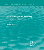 Sociological Theory (Routledge Revivals) (eBook, ePUB)