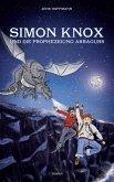 Simon Knox und die Prophezeiung Asragurs (eBook, ePUB)