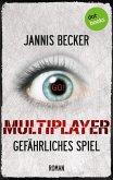 MULTIPLAYER - Gefährliches Spiel (eBook, ePUB)