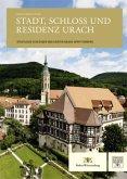 Neue Forschungen. Stadt, Schloss und Residenz Urach