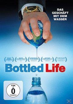 Bottled Life - Das Geschäft mit dem Wasser