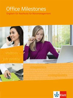 Office Milestones. Englisch für Büromanagement. Schülerbuch - Feiertag, Ruth; Hooton, Richard; Leary, Veronica