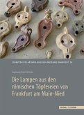 Die Lampen aus den römischen Töpfereien von Frankfurt am Main-Nied