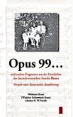 Opus 99... und andere Fragmente aus der Geschichte der deutsch-russischen Familie Bruns