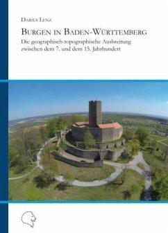 Burgen in Baden-Württemberg - Lenz, Darius