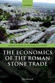 The Economics of the Roman Stone Trade (eBook, PDF)