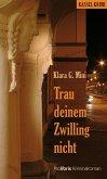 Trau deinem Zwilling nicht (eBook, ePUB)