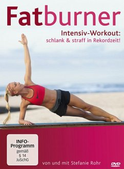 Fatburner Intensiv Workout: schlank & straff in...