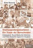 Staatsjugendorganisationen - Ein Traum der Herrschenden