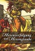 Hexenglaube und Hexenverfolgung in den österreichischen Alpenländern