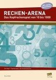 Rechen-Arena: Das Kopfrechenspiel von 10 bis 1000