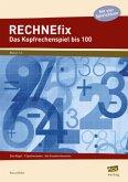 RECHNEfix: Das Kopfrechenspiel bis 100