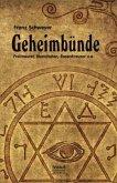 Geheimbünde - Freimaurer, Illuminaten, Rosenkreuzer u.a.