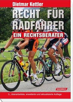 Recht für Radfahrer (eBook, ePUB) - Kettler, Dietmar