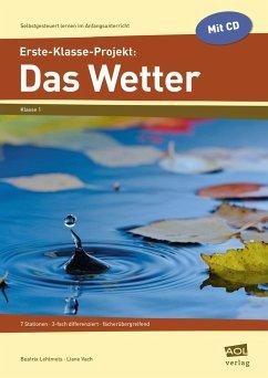 Erste-Klasse-Projekt: Das Wetter - Lehtmets, Beatrix; Vach, Liane