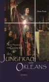 Neue Studien zur Geschichte der Jungfrau von Orléans