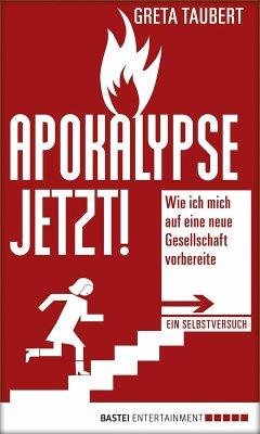 Apokalypse jetzt! (eBook, ePUB) - Taubert, Greta