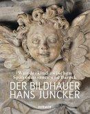 Der Bildhauer Hans Juncker