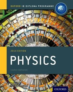IB Physics Course Book 2014 Edition - Bowen-Jones, Michael; Homer, David