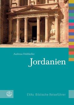Jordanien (eBook, PDF) - Feldtkeller, Andreas