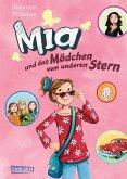 Mia und das Mädchen vom anderen Stern / Mia Bd.2 (eBook, ePUB)