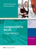 3. Ausbildungsjahr, Restaurantfachmann/Restaurantfachfrau, Schülerband / Gastgewerbliche Berufe in Lernfeldern