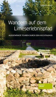 Wandern auf dem Limes-Erlebnispfad (eBook, ePUB) - Jung, Stefan