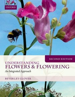 Understanding Flowers and Flowering: An Integrated Approach - Glover, Beverley