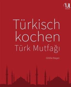 Türkisch kochen - Basan, Ghillie