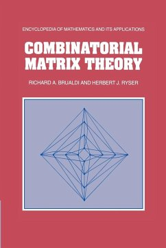 Combinatorial Matrix Theory - Brualdi, Richard A.; Ryser, Herbert J.