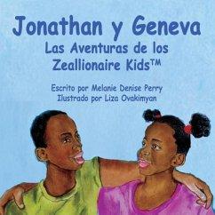 Jonathan y Geneva Las Aventuras de Los Zeallionaire Kids - Perry, Melanie Denise