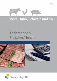 Rind, Huhn, Schwein und Co.