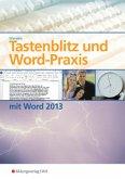 Tastenblitz und Word-Praxis mit Word 2013