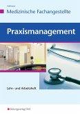 Praxismanagement für Medizinische Fachangestellte