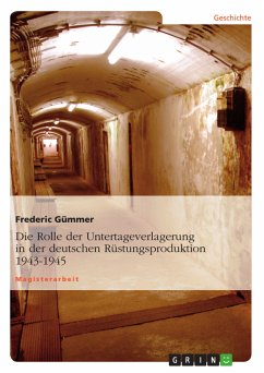 Die Rolle der Untertageverlagerung in der deutschen Rüstungsproduktion 1943-1945 (eBook, ePUB)