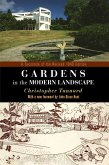 Gardens in the Modern Landscape: A Facsimile of the Revised 1948 Edition