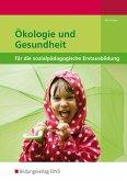 Ökologie und Gesundheit für die sozialpädagogische Erstausbildung