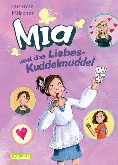 Mia und das Liebeskuddelmuddel / Mia Bd.4 (eBook, ePUB) - Fülscher, Susanne