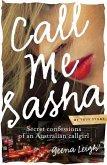 Call Me Sasha (eBook, ePUB)