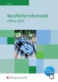 Berufliche Informatik Office 2013