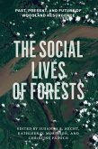 Social Lives of Forests