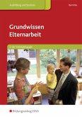 Grundwissen Elternarbeit in der Sozialpädagogik 1