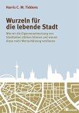 Wurzeln für die lebende Stadt (eBook, PDF)